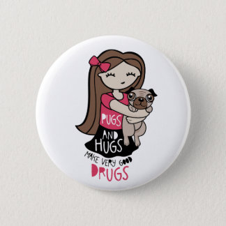 Pugs and Hugs Button