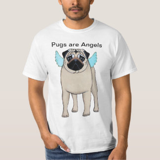 Pugs are Angels T-shirt