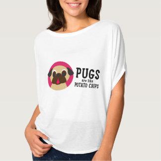 Pugs Are Like Potato Chips... T-Shirt