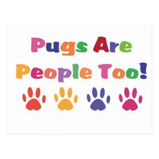 Pugs Are People Too Postcard
