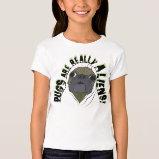 pugs are really aliens T-Shirt