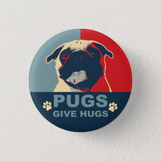 Pugs Give Hugs Button