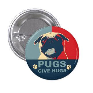 Pugs Give Hugs Button