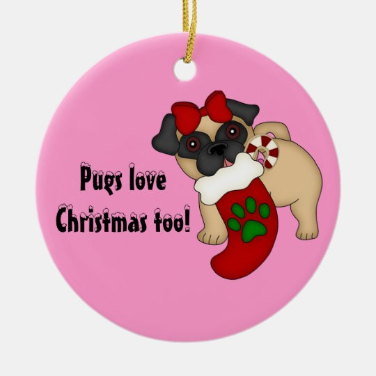 Pugs Love Christmas too! #4  Ornament
