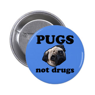 Pugs Not Drugs 2 Inch Round Button
