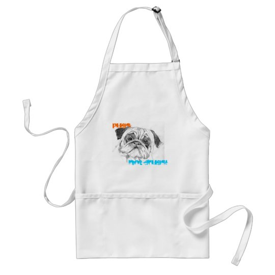 Pugs Not Drugs Adult Apron