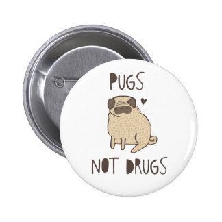 Pugs Not Drugs Pinback Button