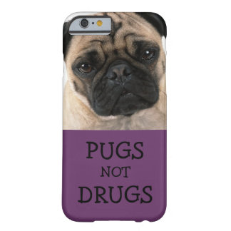 Pugs Not Drugs - Purple Barely There iPhone 6 Case