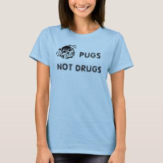 PUGS, NOT DRUGS T-Shirt