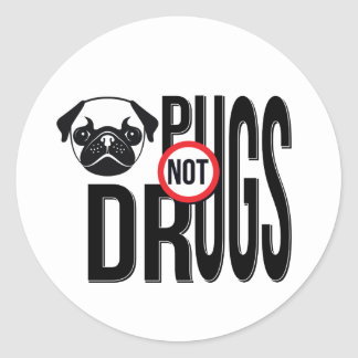 Pugs Not Drugs Typography Graphics Classic Round Sticker