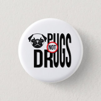 Pugs Not Drugs Typography Graphics Pinback Button