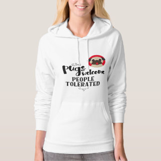 Pugs Welcome, People Tolerated Fawn Pug Hoodie