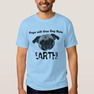 Pugs will rule! t shirt