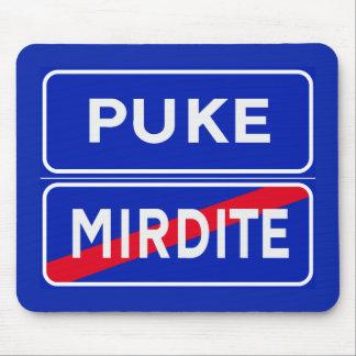 Puke (2), Road Signs, Albania Mouse Pad