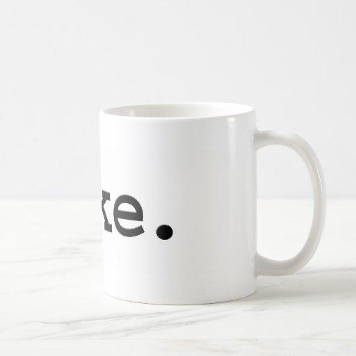 puke. coffee mug