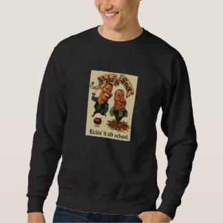 "Puke & Snot  ""Kickin' It Old School"" Sweatshirt"