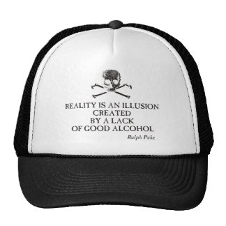 """Puke & Snot  """"Reality Is An Illusion""""... Trucker Hat"""