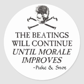 """Puke & Snot  """"The Beatings Will Continue"""".... Stickers"""