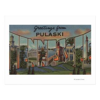 Pulaski, Tennessee - Large Letter Scenes Postcard