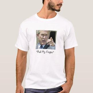 """""""Pull My Finger""""  Ex-President Bush--Funny T-Shirt"""