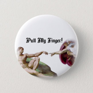 Pull My Finger - Michelangelo Creation Fart Humor Button