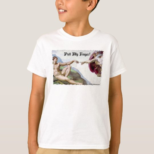 Pull My Finger - Michelangelo Creation Fart Humor T-Shirt