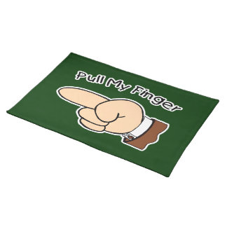 Pull My Finger Placemats