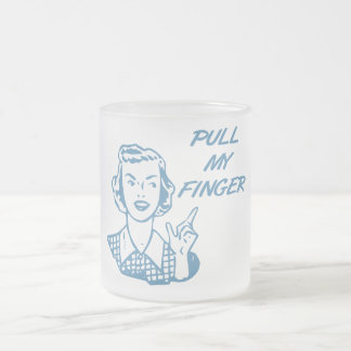 Pull My Finger Retro Housewife Blue 10 Oz Frosted Glass Coffee Mug