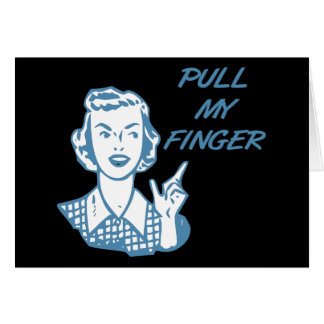 Pull My Finger Retro Housewife Blue Greeting Card