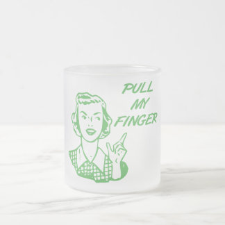 Pull My Finger Retro Housewife Green 10 Oz Frosted Glass Coffee Mug