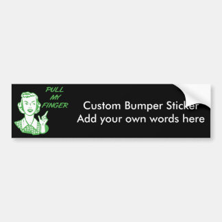Pull My Finger Retro Housewife Green Bumper Sticker