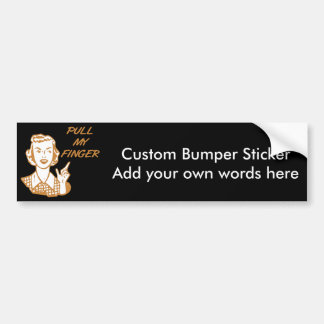 Pull My Finger Retro Housewife Orange Bumper Stickers