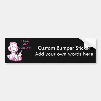 Pull My Finger Retro Housewife Pink Bumper Sticker