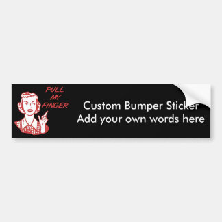 Pull My Finger Retro Housewife Red Bumper Sticker