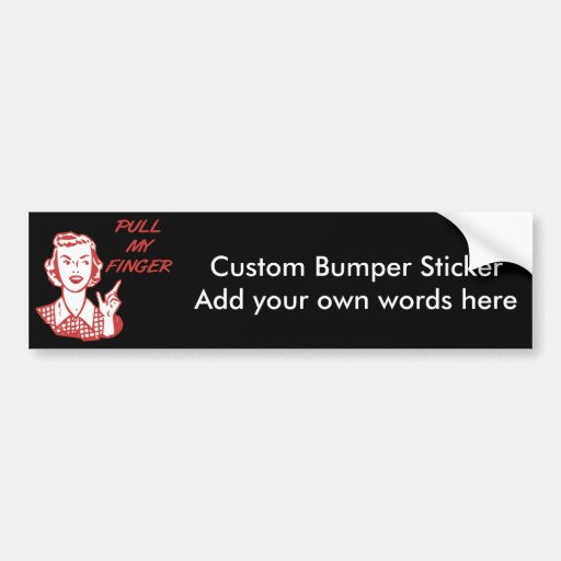 Pull My Finger Retro Housewife Red Bumper Stickers