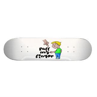 Pull My Finger Skateboard Deck