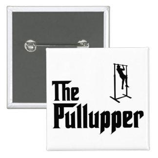 Pull Ups Pinback Button