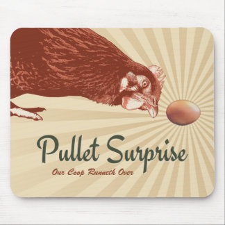 Pullet Surprise Our Coop Runneth Over Mouse Pad