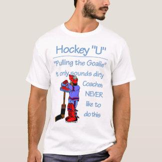 Pulling the Goalie T-Shirt