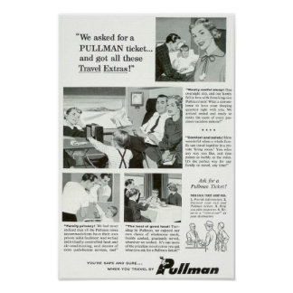 Pullman Sleeping Car was for overnight Trains Posters