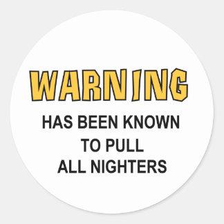 Pulls All Nighters Round Sticker