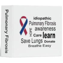 Pulmonary Fibrosis Awareness Binder