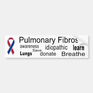Pulmonary Fibrosis Awareness Bumper Sticker Car Bumper Sticker