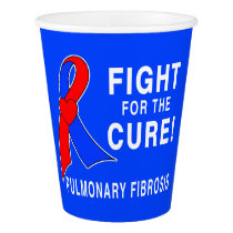 Pulmonary Fibrosis Fight for the Cure Paper Cup
