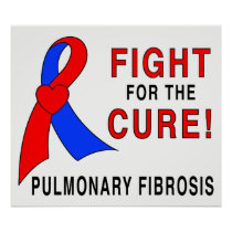 Pulmonary Fibrosis Fight for the Cure Poster