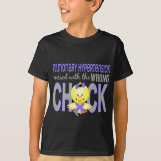 Pulmonary Hypertension Messed With Wrong Chick T-Shirt