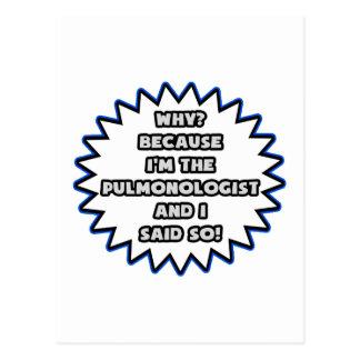 Pulmonologist .. Because I Said So Postcards