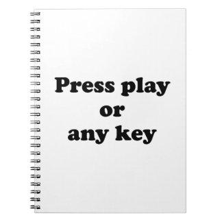 Pulse el juego o cualquier tecla cuaderno