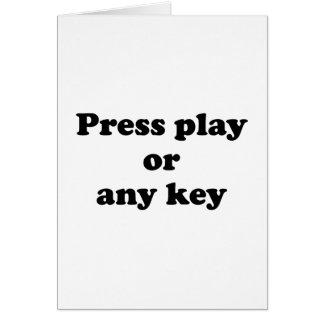 Pulse el juego o cualquier tecla tarjeta de felicitación