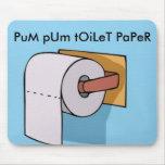 pum pum toilet paper pic mouse mats